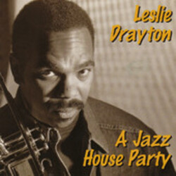 Leslie Drayton - A Jazz House Party - Complete CD