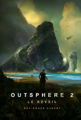 Outsphere, tome 2