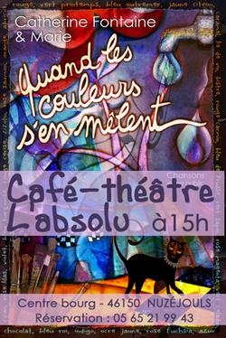 QUAND LES COULEURS S'EN MÊLENT au Café-théâtre l'Absolu à Nuzéjouls (46)