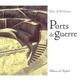 Ports de Guerre  -  Jacques d'Orléans
