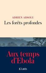 Adrien ABSOLU – Les forêts profondes