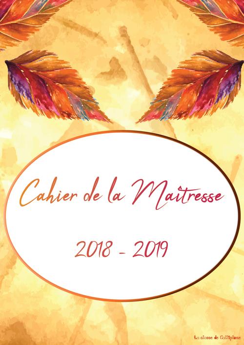 Cahier de la maîtresse 2018 - 2019