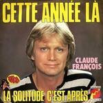 Claude François - Annie Cordy - Pétula Clark - Coluche : Droles de zèbres - 1977