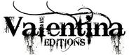 Editions Valentina