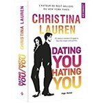 Chronique Dating you/ Hating you De Christina Lauren