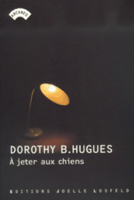 A jeter aux chiens Dorothy B. Hugues