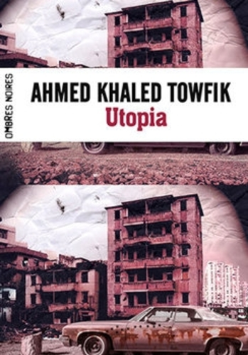 Utopia - Ahmed Khaled Tawfik
