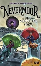 Nevermoor, tome 1, de Jessica Townsend