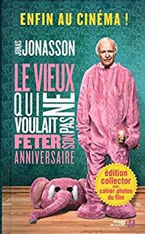 """""""Le vieux qui ne voulais pas fêter son anniversaire"""" de J.J"""