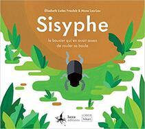 Sisyphe: le bousier qui en avait assez de rouler sa boule