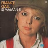 Si, maman si (parfois typographiée Si maman si ou Si, maman, si) est une chanson écrite et composée par Michel Berger et interprétée en 1977 par France Gall. Elle est issue de l'album-concept Dancing Disco (1977), dont il est le second extrait à paraître en single.