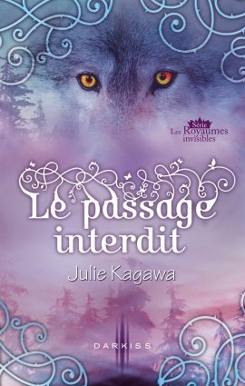 Les royaumes invisibles 1,5 : Le passage interdit (Winter's Passage) Novella prenant place entre les tomes 1 et 2