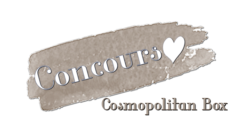 CosmopolitanBox (concours 3 ans)