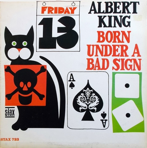 "Albert King : Album "" Born Under A Bad Sign "" Stax Records S 723 [ US ]"