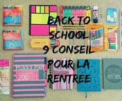 [Conseil n°4] Back To School : 9 conseils pour la rentrée