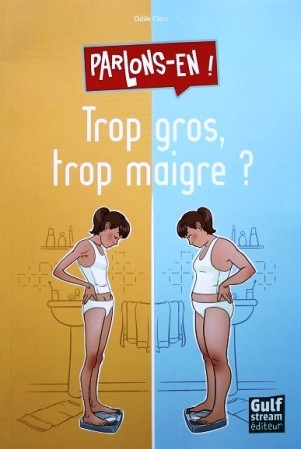 Parlons-en-Trop-gros-trop-maigre-1.JPG