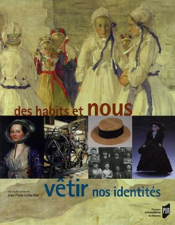De la parure II : le costume traditionnel en France