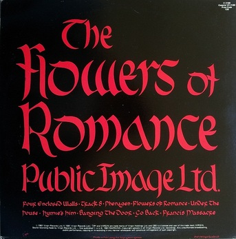 Frappadingue! PIL - Flowers of romance (1981)