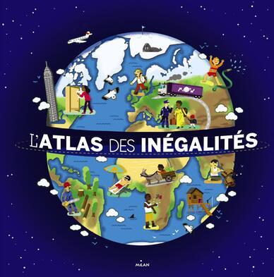 Couverture de «L'atlas des inégalités»