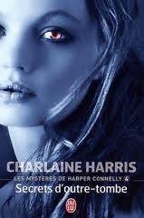 """""""Les mystères de Harper Connelly"""" T.4 de C.Harris"""