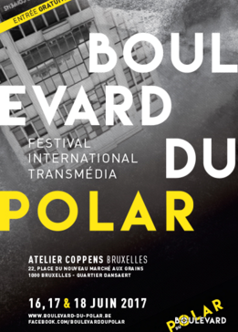 Boulevard du Polar, Festival International Transmédia