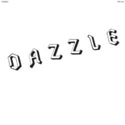 Dazzle - Layin' It In The Shade - Complete LP