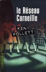 Le Réseau Corneille (des résistantes - seconde guerre mondiale )