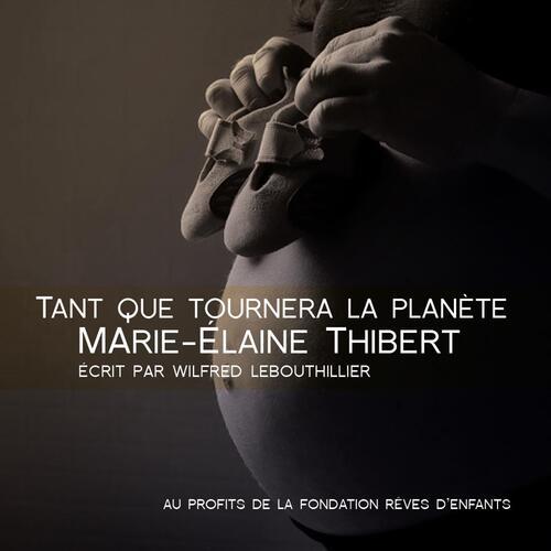 Composition de Wilfred interprétée par Marie-Élaine Thibert pour la Fondation Rêves d'enfants