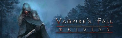 NEWS : Vampire's Fall: Origins, présentation*