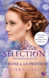 Couverture de La Sélection, Histoires Secrètes : The Queen & The Favorite