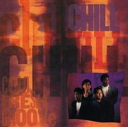 Chill - Cold Fresh Groove - Complete LP