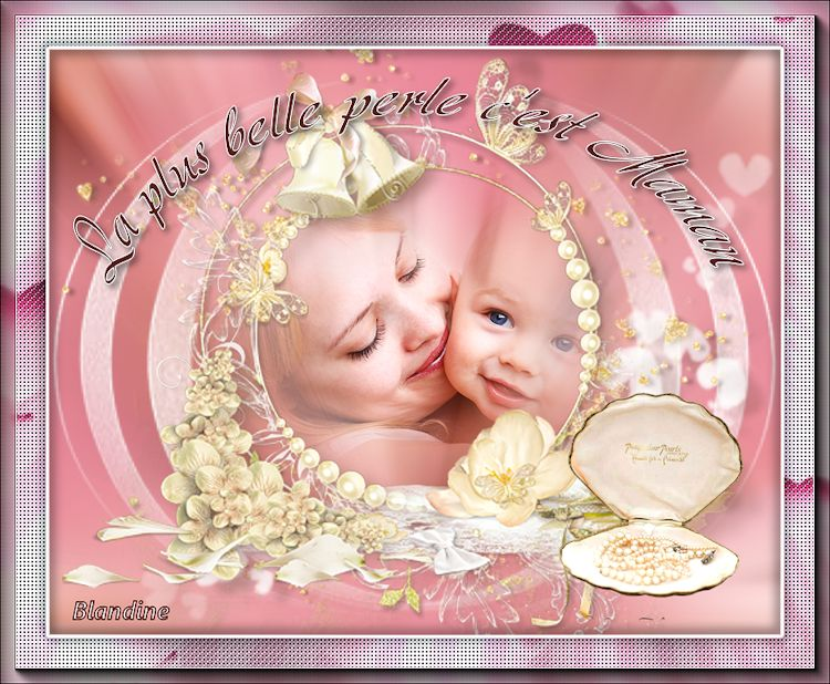 La plus belle perle c'est maman