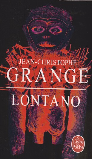 """Lontano"" de Jean christophe Grangé"