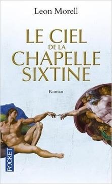 Le Ciel de la Chapelle Sixtine ; Leon Morell