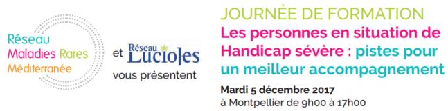 Colloque : « Les personnes en situation de handicap sévère : pistes pour un meilleur accompagnement » Montpellier, 5 décembre 2017