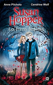 Susan Hopper, trilogie (Anne Plichota/Cendrine Wolf)