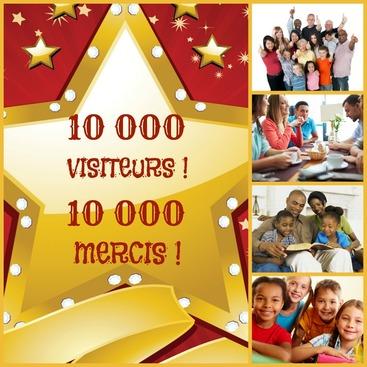10 000 Visiteurs - 10 000 Mercis !