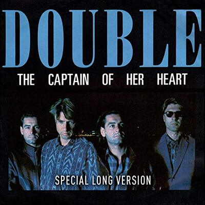 DOUBLE - The Captain of Her Heart (1985) (Ext. version)  (Pop)