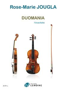 """3 .  """" Duomania"""", 15 duos faciles pour violons"""