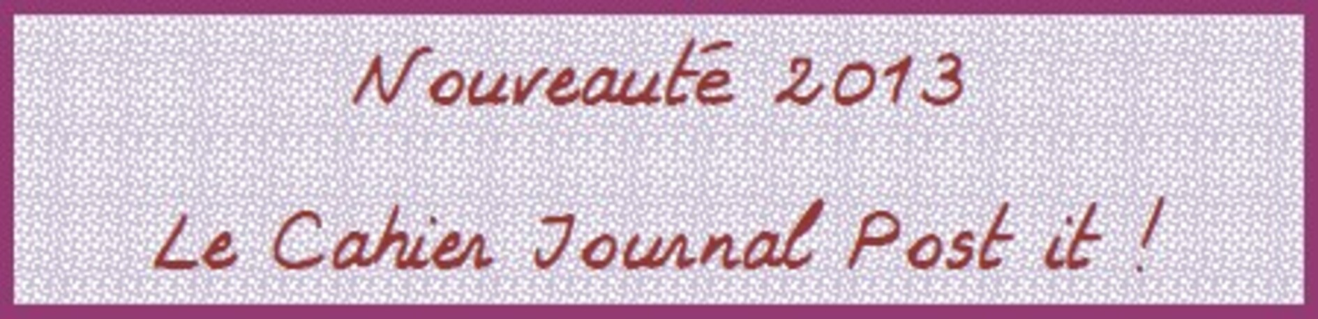 Le cahier journal post it !