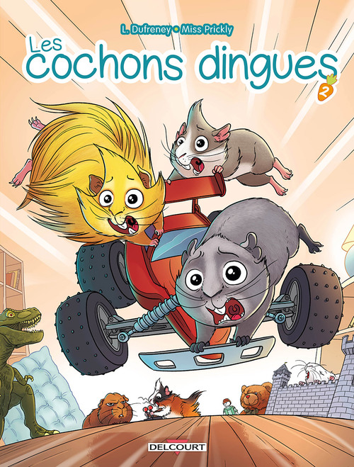 Les cochons dingues - Tome 02 - Dufreney & Miss Prickly