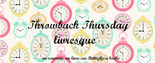 Throwback Thursday Livresque #1 : coup de cœur absolu 2016