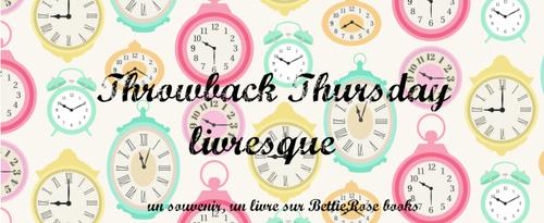 Throwback Thursday Livresque #1 : coup de cœur absolu 2016