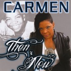 Carmen - Then & Now - Complete CD