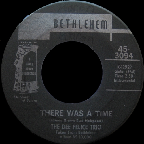 The Dee Felice Trio : Single SP Bethlehem Records 45-3094 [ US ] en Novembre 1969