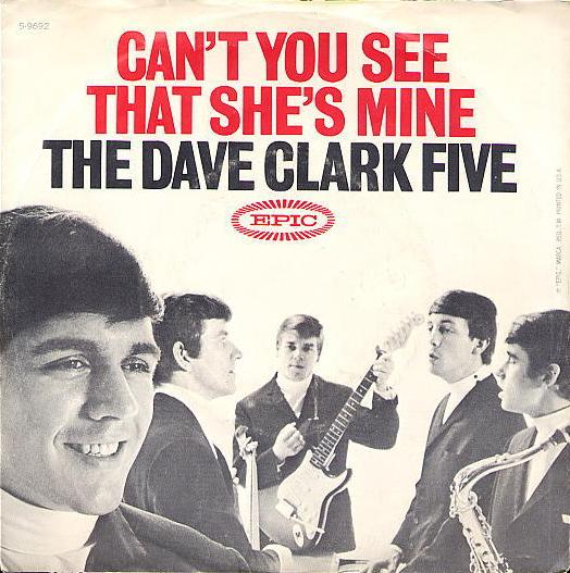 DAVE CLARK FIVE - Can't You See That She's Mine, 1964.  MP3 POP