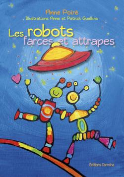 Les robots farces et attrapes