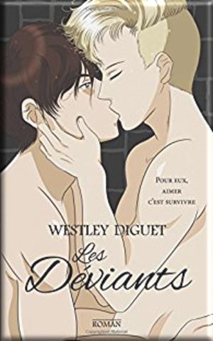 Les déviants de Wesley Diguet (Challenge contre l'homophobie)
