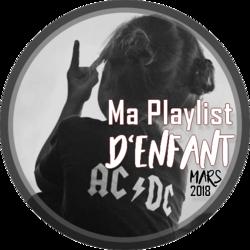 Playlist Mars 2018 : Moi, enfant