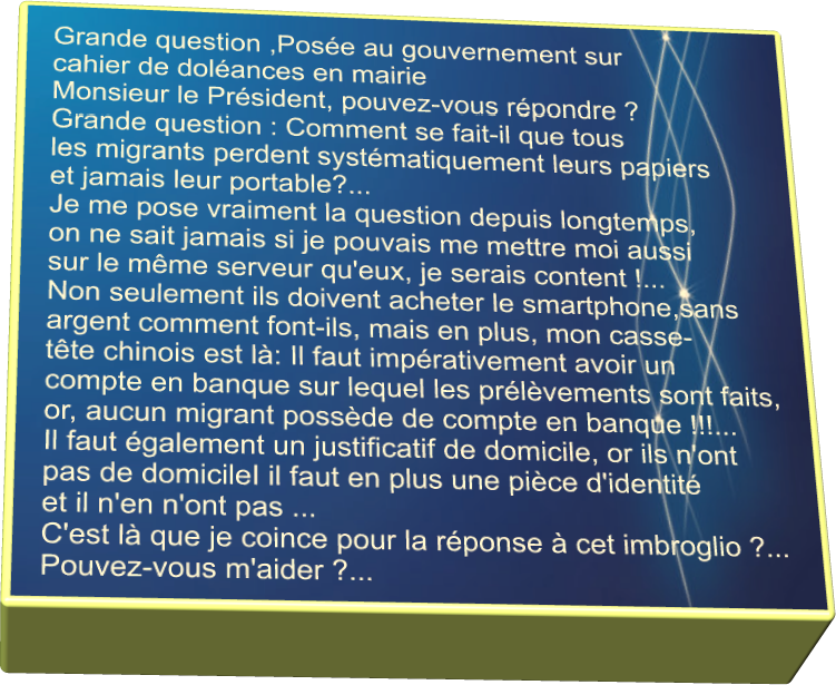 Grande question posée au gouvernement....
